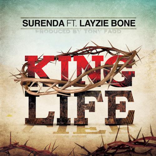 Surenda - King Life ft. Layzie Bone