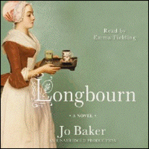 LONGBOURN By Jo Baker, Read By Emma Fielding