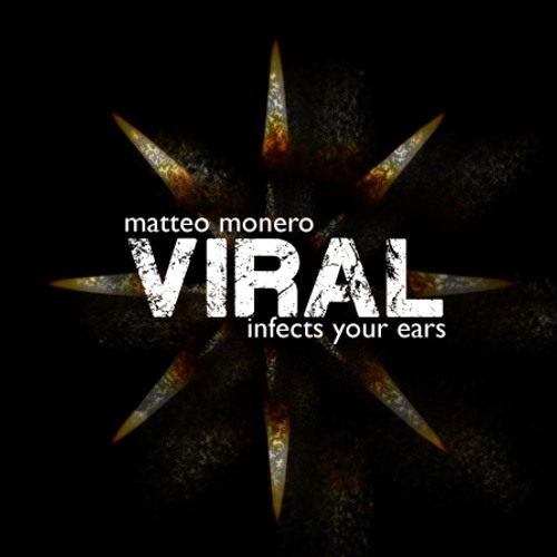 Matteo Monero - Viral December 2013