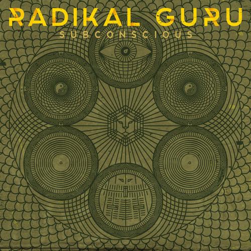 Radikal Guru - Earthwalker
