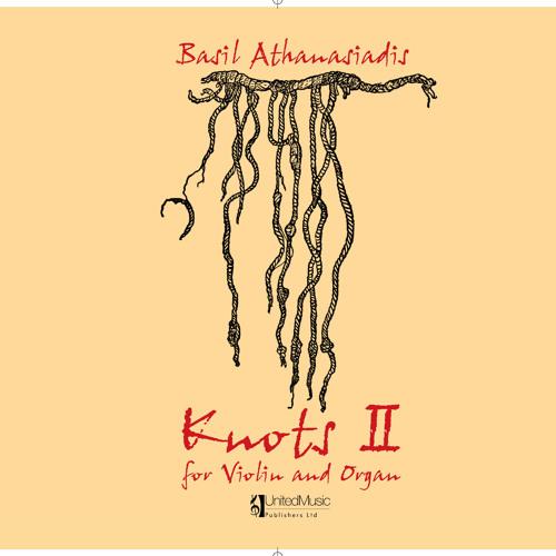 Knots II for violin and organ (by Basil Athanasiadis)