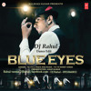 Blue Eyes (Yo Yo Honey Singh) DJ Rahul Mix