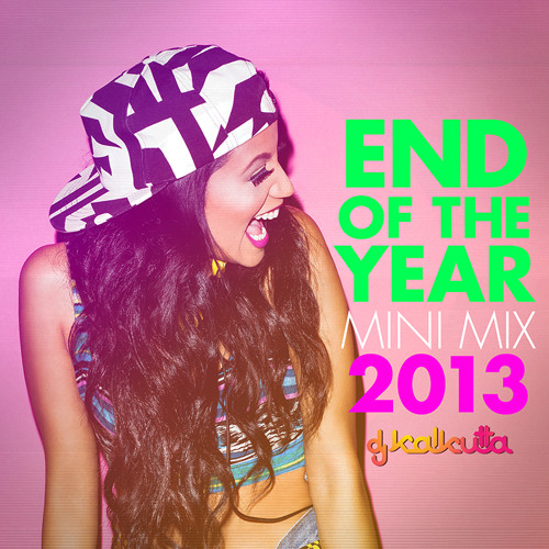 2013 End Of The Year Mini Mix