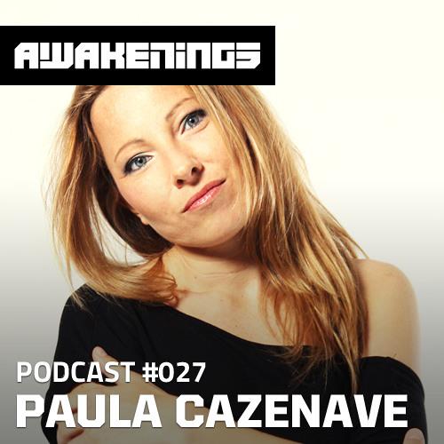 Awakenings Podcast #027 - Paula Cazenave