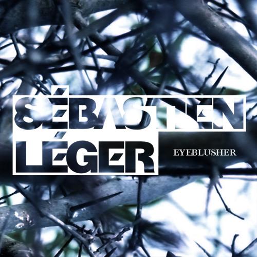 Sébastien Léger - Eyeblusher