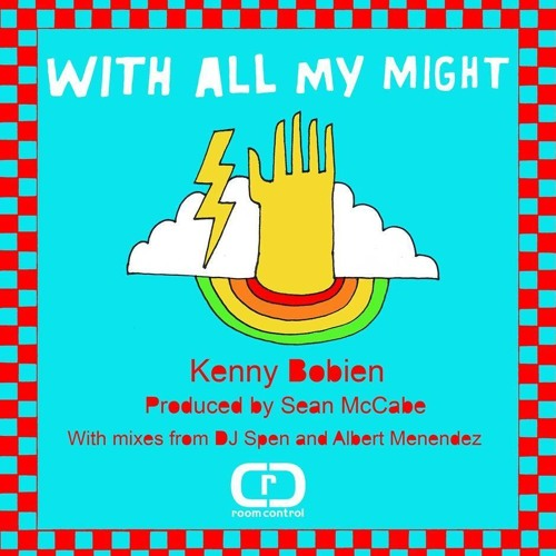 Kenny Bobien - With All My Might (Sean McCabe Original Vocal Mix)