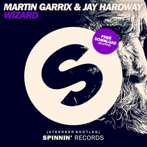 Martin Garrix & Jay Hardway - Wizard (Steerner Bootleg) [FREE DOWNLOAD]