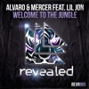 Welcome to the Jungle - Alvaro & Mercer feat. Lil Jon