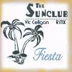 Sunclub - Fiesta ( Vic Celigan REMIX )