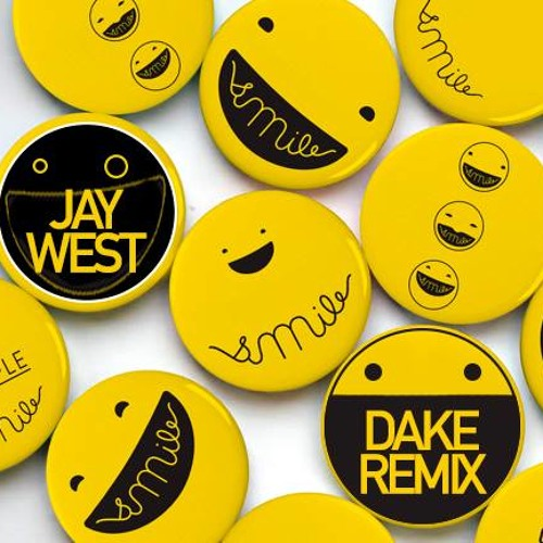 Jay West - Smile (Dake Remix) FREE DOWNLOAD!!!