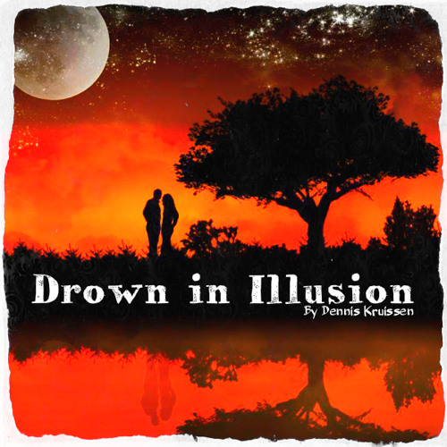 """Drown in Illusion"" // [DJ-Mix] By Dennis Kruissen - 01/2014"