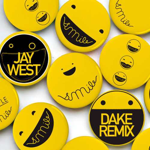 Jay West - Smile (Dake Remix) Free Download.