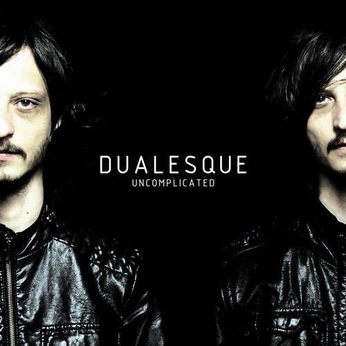 DUALESQUE - Uncomplicated David Carretta Remix