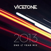Vicetone End of Year Mix 2013 [FREE DOWNLOAD]