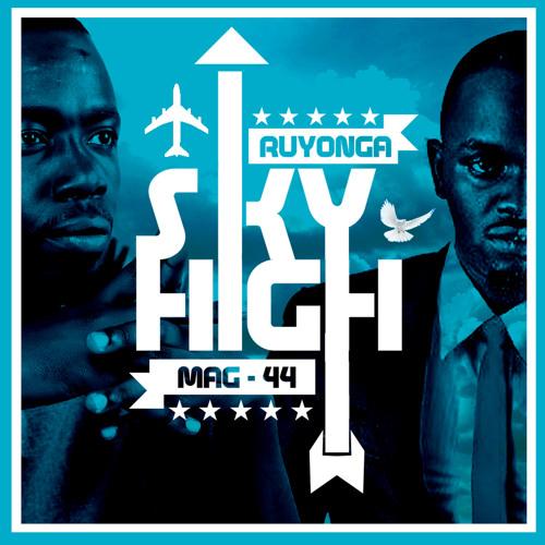 Ruyonga - Sky High ft. Mag 44