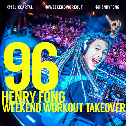 Weekend Workout Takeover: Episode 096 featuring Henry Fong