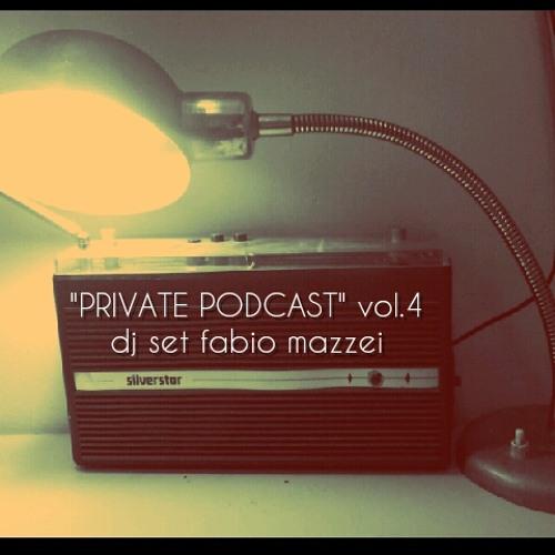 PRIVATE PODCAST Vol 4 dj set FABIO MAZZEI