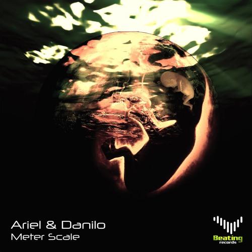 Ariel & Danilo - Meter Scale (Original Mix)