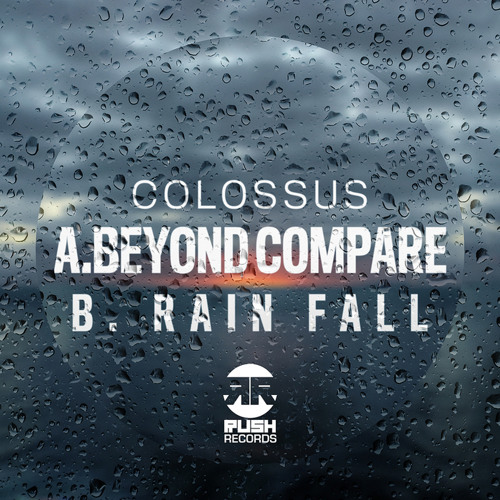Colossus - Beyond Compare (OUT NOW on Rush Records)