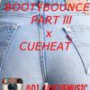 Booty Bounce Part 3 - Dj JayCue x CueHeat