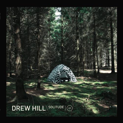 DrewXHill - Solitude [BE005]