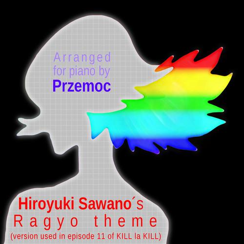 Hiroyuki Sawano - Ragyo (Kiryūin Satsuki's mother) theme [my piano arrangement]