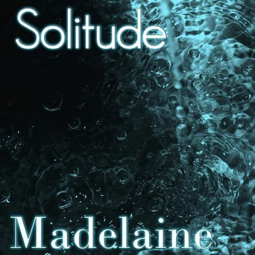 Solitude by Madelaine