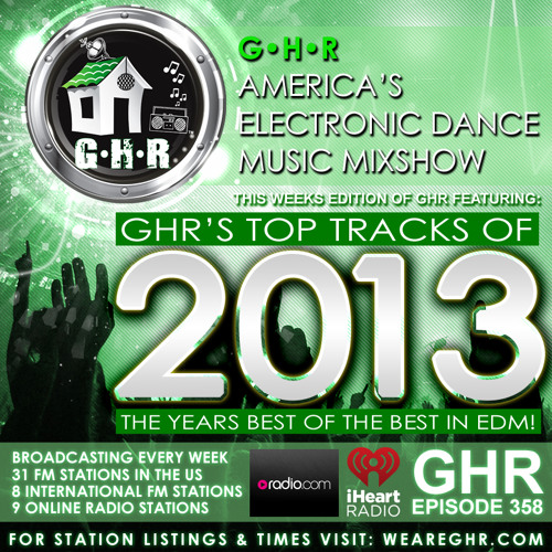 GHR - Ghetto House Radio - Show 358 - GHR's Top Tracks Of 2013
