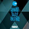 Best Day Ever - Blitz (Original Mix) [Free Download]