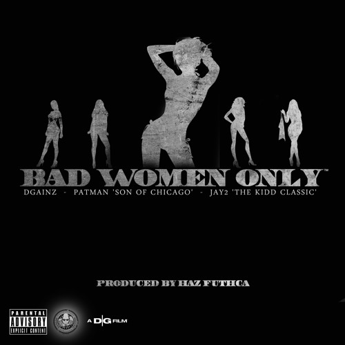 Distinguished Gorillaz - Bad Women Only [prod HAZ FUTCHA]