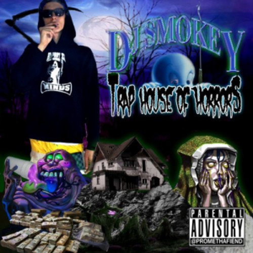 DJ Smokey - Traphouse Of Horrors Chapter 1 (Full Tape)