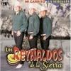 La Serenata - Los Reynaldos de la Sierra (Album La Serenata)2005