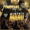 Party Life - MemphisMaru Feat. Geno