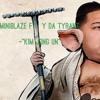 MiniBlaze Ft. Ty Da Tyrant- Kim Jong Un
