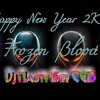 Warm Up -Happy New Year 2K14 ** Frozen Blood Party by MARTINI **