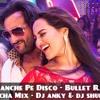 Tamanche Pe Disco - Bullet Raja - Tamacha Mix - DJ Anky & DJ Shubham Remix