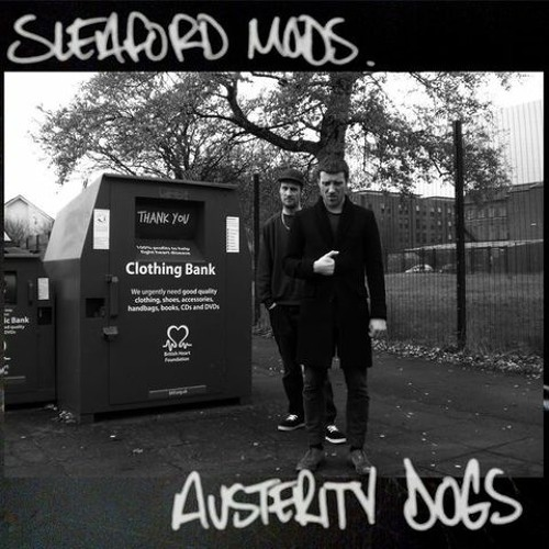 Sleaford Mods - Don't Wanna Disco Or 2