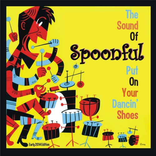 The Sound Of Spoonful - Put On Your Dancin' Shoes