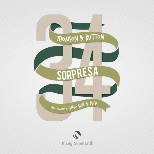 Thomson & Button - Sorpresa (RICD Remix) * OUT NOW *
