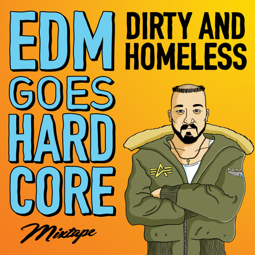 EDM Goes HARDCORE Mixtape