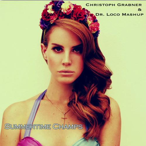 Summertime Champs (Christoph Grabner & Dr. Loco Mashup)