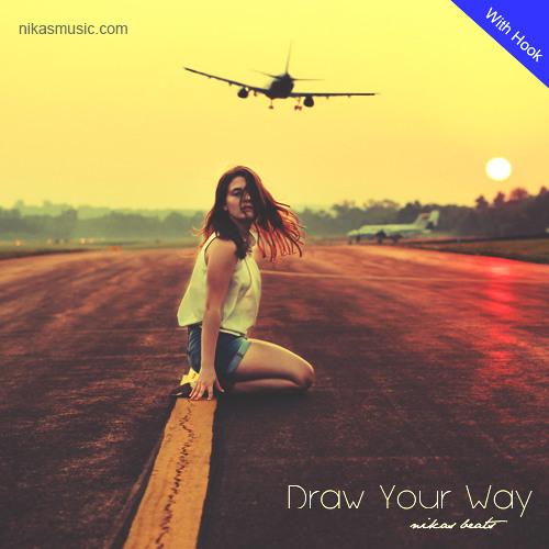 Draw Your Way (W/Hook)