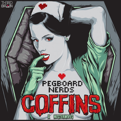 Pegboard Nerds x Misterwives - Coffins [FREE DOWNLOAD]