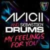Avicii - My Feelings For You (Kaminiak & Marx Van Crazy Remix)