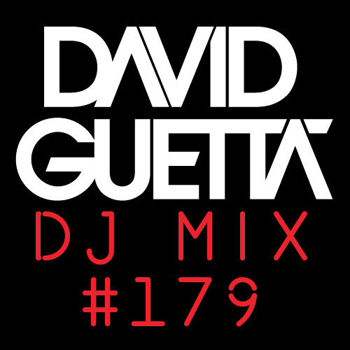 David Guetta Dj Mix #179