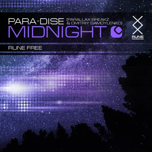 RUNE: Para-Dise - Midnight • FREE TUNE • 2013