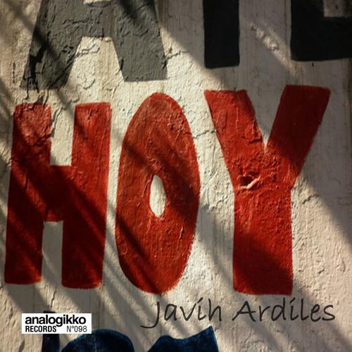 Javih Ardiles - Hoy EP