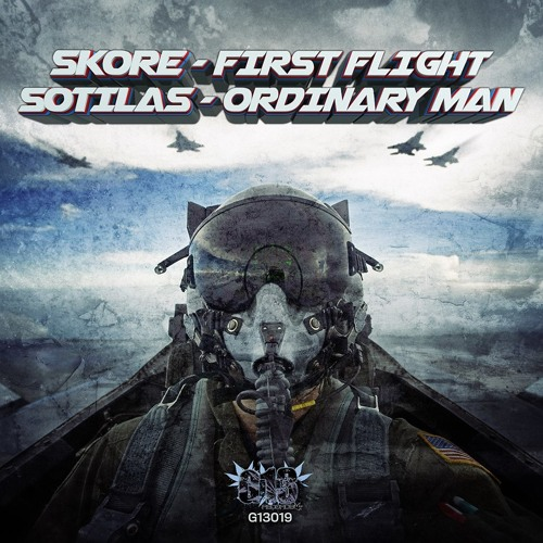 G13019 - A. SKORE - FIRST FLIGHT | AA. SOTILAS - ORDINARY MAN - OUT ON 20/01/14