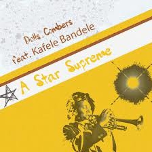 Dolls Combers Ft Kafele Bandele - A Star Supreme (Sounds of Soul With Love Retouch)
