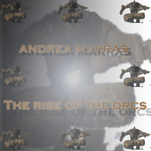 The Rise Of The Orcs